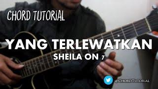 Yang Terlewatkan - Sheila on 7 (CHORD)