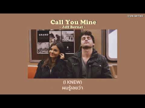 [Thaisub] Call You Mine - Jeff Bernat
