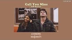 [Thaisub] Call You Mine - Jeff Bernat