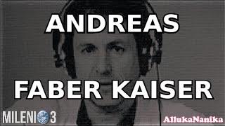 Milenio 3 - Andreas Faber Kaiser