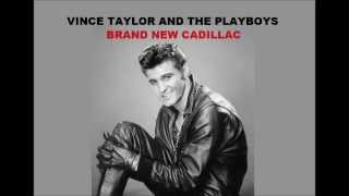 Vince Taylor & The Playboys - Brand New Cadillac