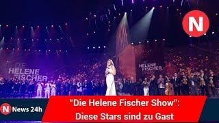 """""""Die Helene Fischer Show"""": Diese Stars sind zu Gast - News 24h"""