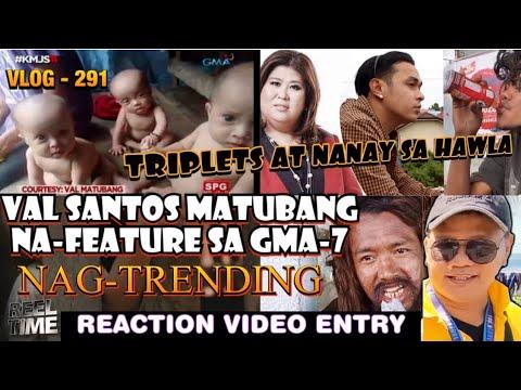 VAL SANTOS MATUBANG NA-FEATURE SA GMA-7   TRIPLETS SA KMJS   NANAY NA IKINULONG SA HAWLA -  (2020)