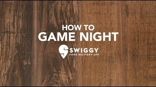 How To Game Night With Swiggy!