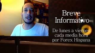 Breve Informativo - Noticias Forex del 19 de Mayo 2017