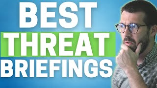 Top 5 Cybersecurity Threat Briefings (Effective Cybersecurity Intel)