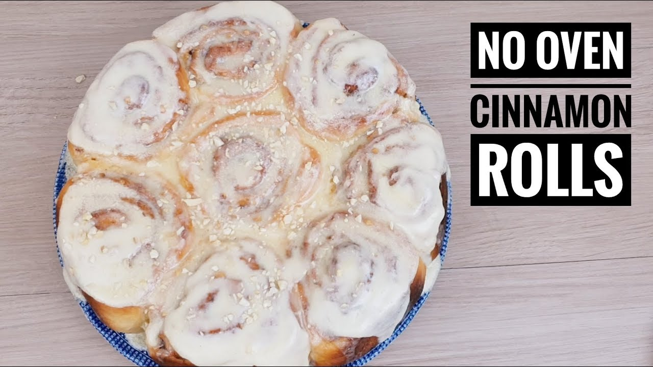 No Oven Cinnamon Bread Rolls Cinnamon Rolls No Oven Recipe Youtube