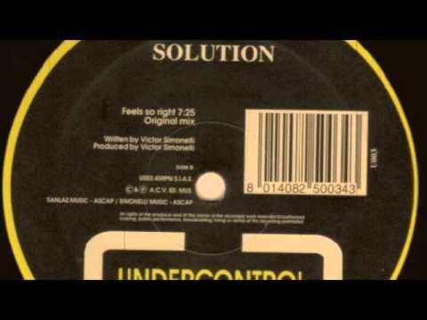 Victor Simonelli Presents Solution - Feels So Right (Solutions Original Mix) 1993