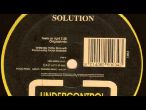 Victor Simonelli Presents Solution - Feels So Right (Solutions Original Mix) 1993