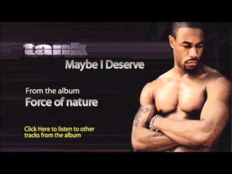 Tank - Maybe I Deserve (Rnb Remix)