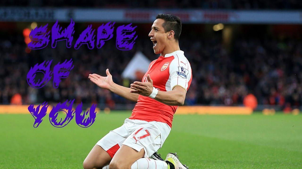 Download Alexis Sánchez- Shape Of You | Skills & Goals | 2016/2017 HD