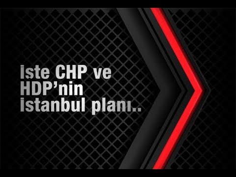 Batuhan Yaşar : İşte CHP ve HDP'nin İstanbul planı..