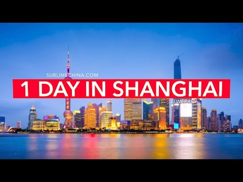 1 Day in Cultural and Modern Shanghai | Shanghai Itinerary & Tour Suggestion