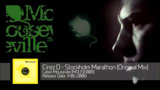 Cirez D - Stockholm Marathon (Original Mix) [MOUSE008]