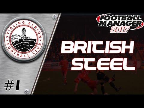 British Steel - Episode 1: Stirling Albion