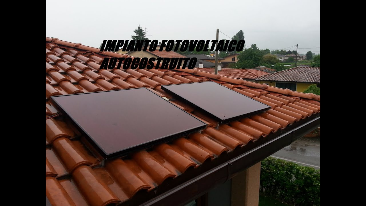 Pannello Solare Fai Da Te Fotovoltaico : Impianto fotovoltaico autocostruito