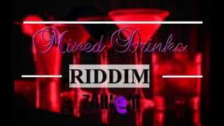 *NEW* Dancehall Instrumental Beat - Mixed Drinks Riddim [Prod.By Zahiem] Sept.2015