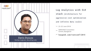 Log Analytics with ELK Stack (Architecture for aggressive cost optimization and infinite data scale)