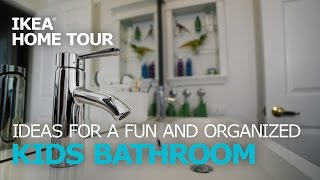 Kids' Bathroom Ideas – IKEA Home Tour (Episode 303)