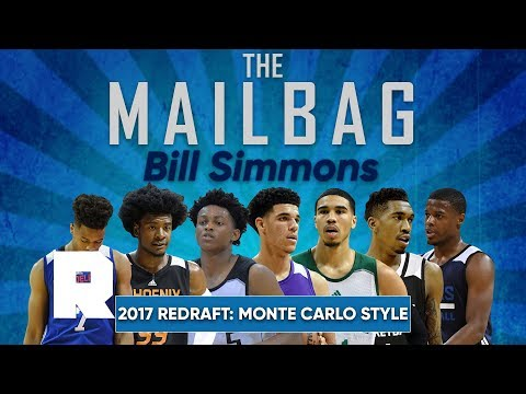2017 NBA Redraft: Monte Carlo Style | The Mailbag: Bill Simmons | The Ringer