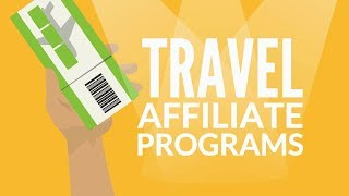 Best Travel Affiliate Programs For Travel Blogs & Websites