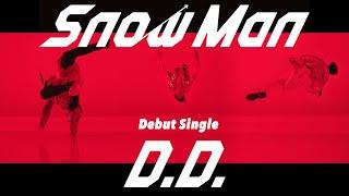 Snow Man「D.D.」MV Teaser