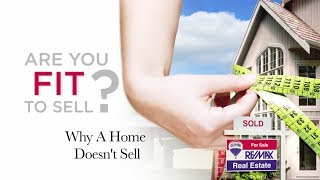 RE/MAX Fit To Sell - Why a Home Doesn't Sell