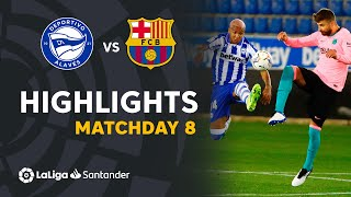 Highlights Deportivo Alavés vs FC Barcelona (1-1)
