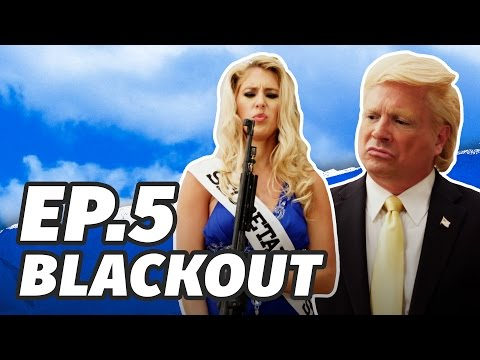 YOU GOT TRUMPED - EP05 BLACKOUT