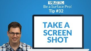 Surface Screen Shot Tips and Tricks