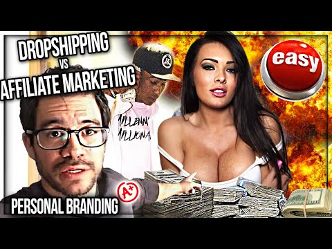 DROPSHIPPING Vs. AFFILIATE MARKETING – (2017) What's EASIER?! + Monetizing Your Personal Brand! 🤑