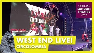 West End LIVE 2018: Circolombia