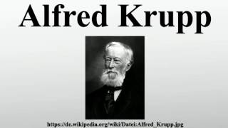 alfred krupp biography