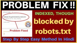 How To Fix Indexed, Though Blocked By Robots.txt in Blogger and WordPress In New Search Console