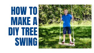 How To Make An Old-fashioned Tree Swing