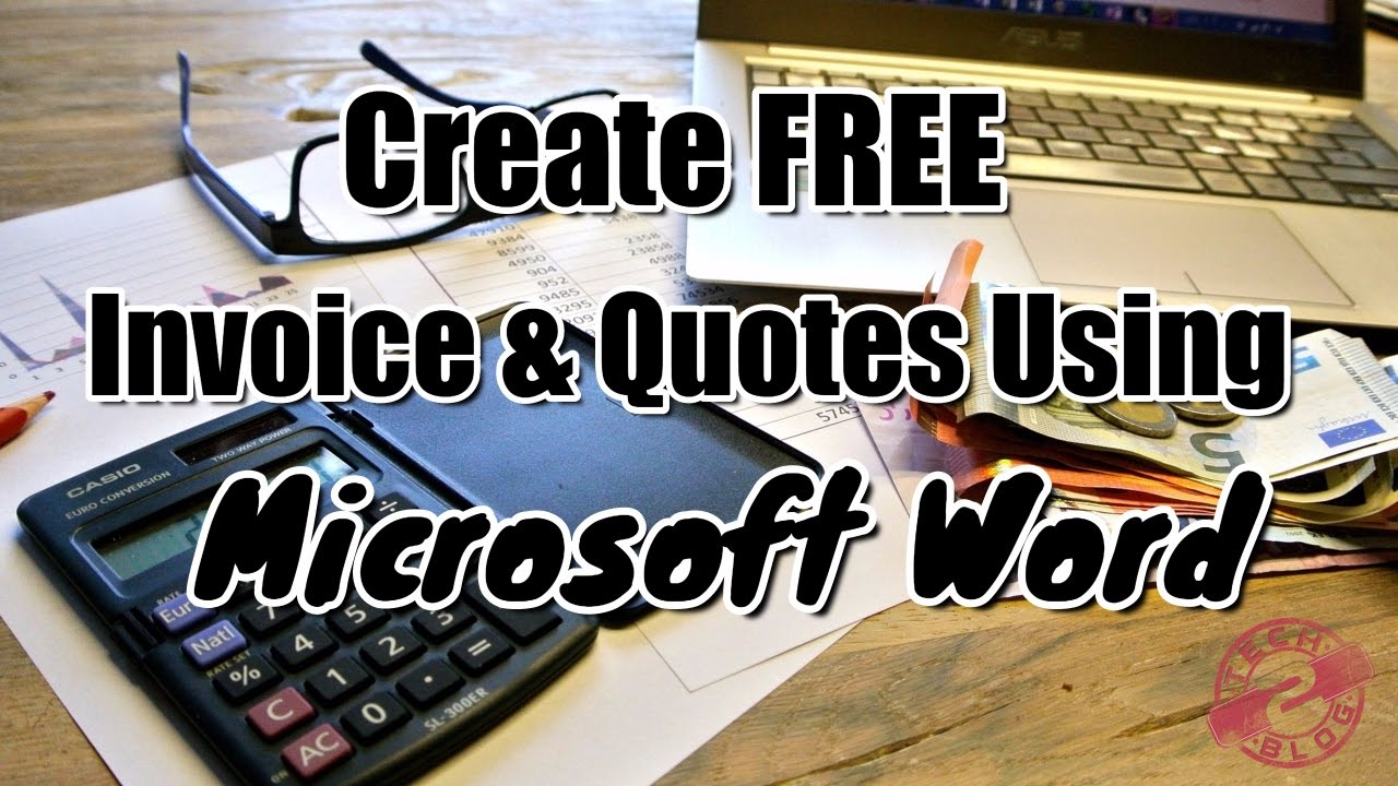 Create FREE invoice and quotes using Microsoft Word   YouTube