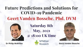 Future Predictions and Solutions for COVID-19 Pandemic with Geert Vanden Bosche