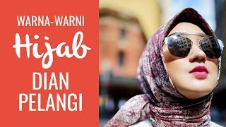 Warna-warni Hijab Cantiknya Dian Pelangi
