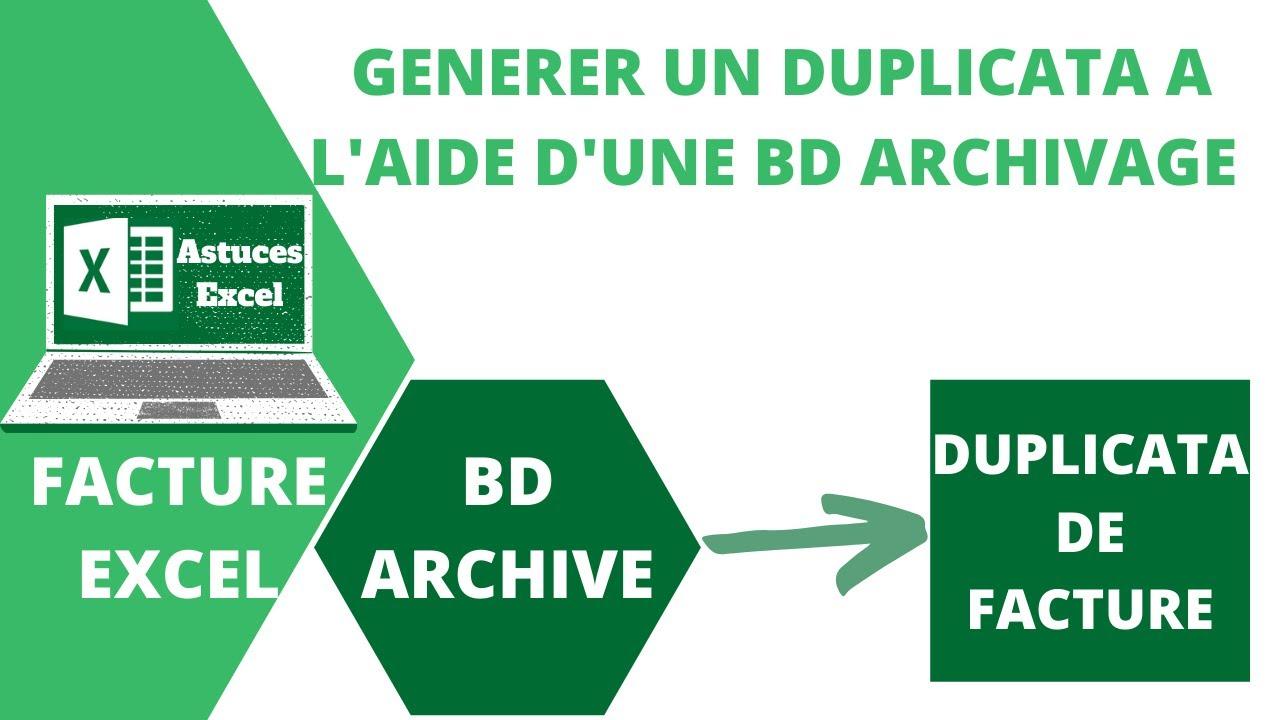 FACTURE EXCEL : Faire un duplicata à partir d'une archive ...