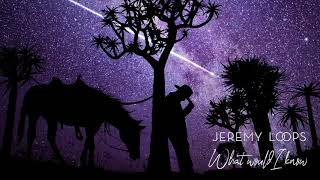 Jeremy Loops  - What Would I Know (Official Audio)