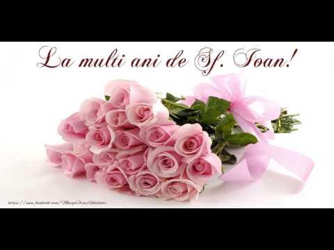 felicitari de sf ion muzicale La multi ani de Sfantul Ioan!   YouTube felicitari de sf ion muzicale
