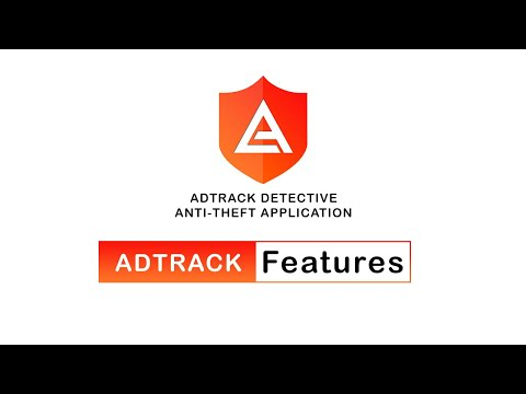 AdTrack Detective Anti-Theft Mobile App (Arsh Solutions)