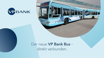 Der neue VP Bank Bus – direkt verbunden.