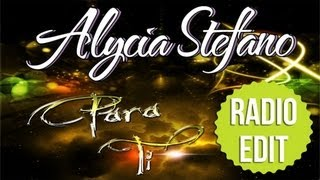Alycia Stefano - Para Ti (Radio Edit)