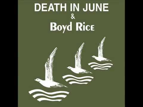 Death In June  Boyd Rice - Symbols in Souls mp3