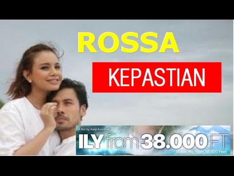 Rossa - Kepastian (Lyric + Chord) OST ILY From 38.000 ft