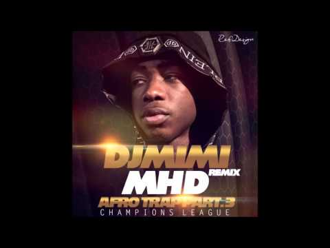 MHD AFRO TRAP PART 3 REMIX 2016 by walax prod