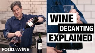 Wine Decanters: Why You Should Be Decanting Your Wine | Bottle Service | Food & Wine