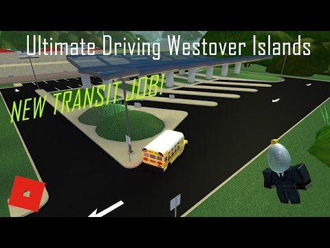 NEW TRANSIT JOB! || ROBLOX - Ultimate Driving Westover Islands ||