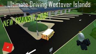 NEW TRANSIT JOB! || ROBLOX - Ultimate Driving Westover Islands ||